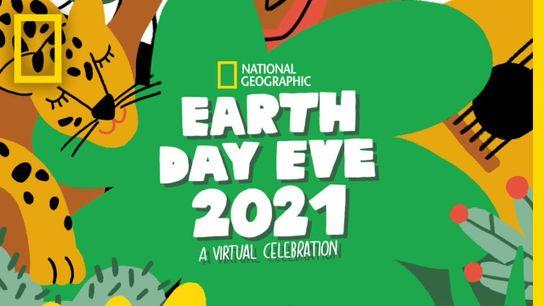 Nat Geo's Earth Day Eve 2021 Virtual Celebration